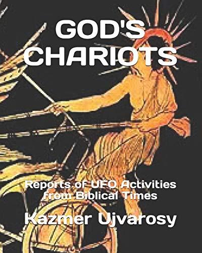 God's Chariots By Kazmer Ujvarosy