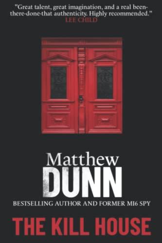 The Kill House By Matthew Dunn