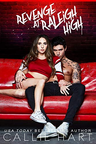 Revenge At Raleigh High By Callie Hart