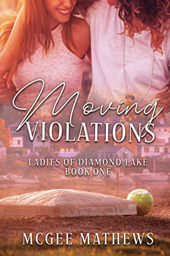 Moving Violations By McGee Mathews