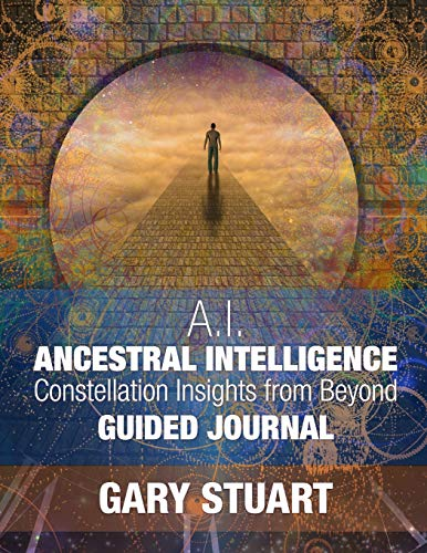 Ancestral Intelligence By Gary Stuart