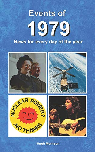 Events of 1979 By Hugh Morrison