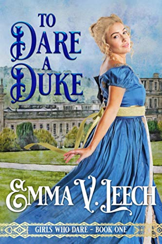 To Dare a Duke By Emma V Leech