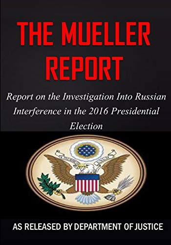 The Mueller Report By Robert S Mueller