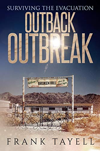 Outback Outbreak By Frank Tayell