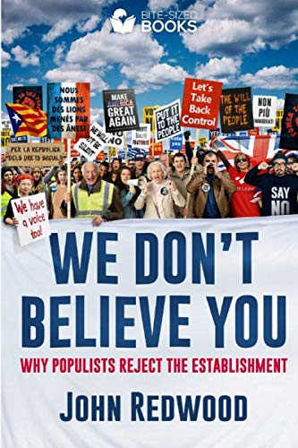 We Don't Believe You By John Redwood