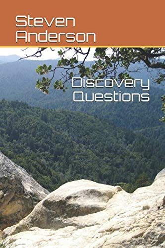 Discovery Questions By Steven Anderson