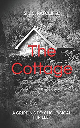 The Cottage By S J C Ratcliffe