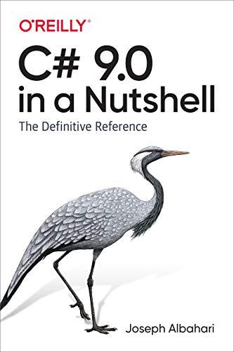 C# 9.0 in a Nutshell By Joseph Albahari