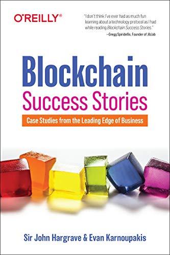 Blockchain Success Stories By Sir John Hargrave