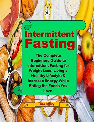 Intermittent Fasting By Eliza Jaffrey