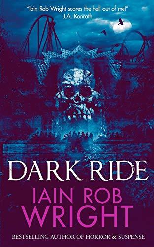 Dark Ride By Iain Rob Wright