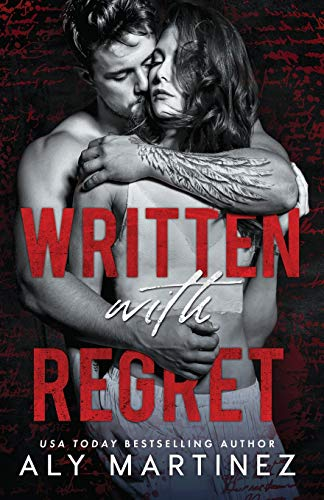 Written with Regret By Aly Martinez