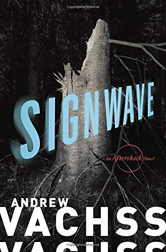 Signwave By Andrew Vachss