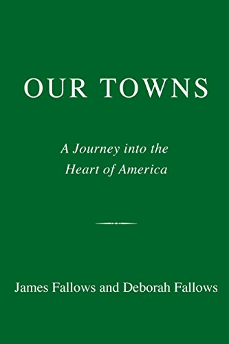 Our Towns By James Fallows