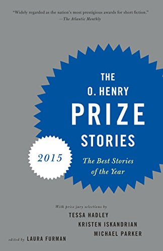 The O. Henry Prize Stories 2015 By Laura Furman