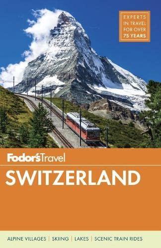 Fodor's Switzerland By Fodor's Travel