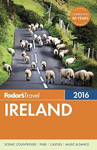 Fodor's Ireland 2016 By Fodor's