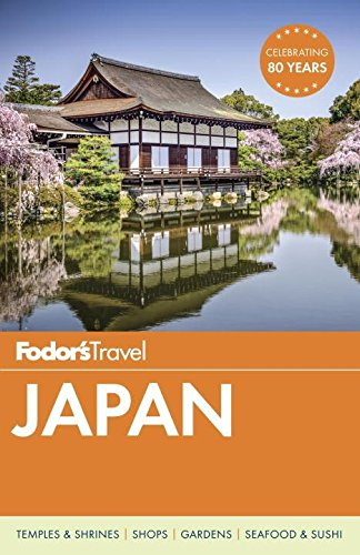 Fodor's Japan By Fodor's Travel