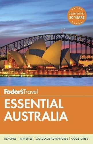 Fodor's Essential Australia By Fodor's Travel