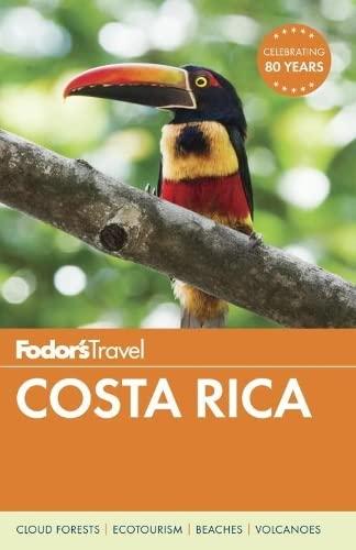 Fodor's Costa Rica By Fodor's Travel