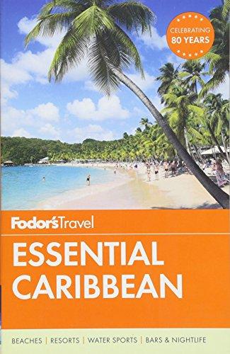 Fodor's Essential Caribbean By Fodor's Travel