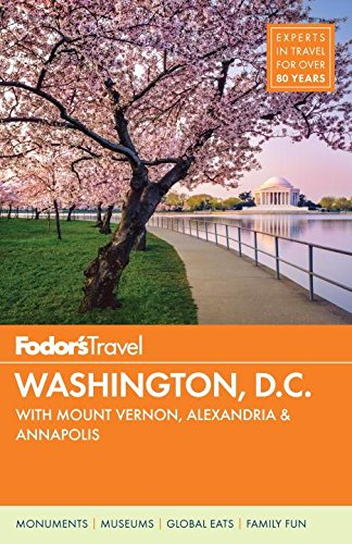 Fodor's Washington, D.C. By Fodor's Travel Guides