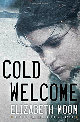 Cold Welcome By Elizabeth Moon