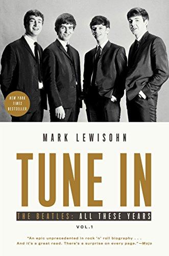 Tune In von Mark Lewisohn