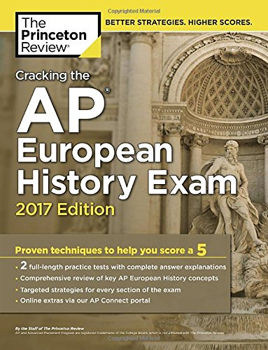 Cracking the AP European History Exam By Princeton Review