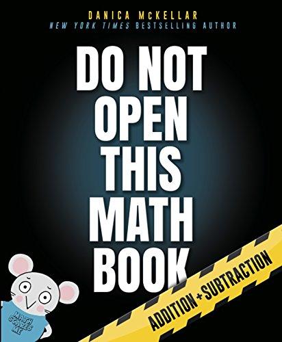 Do Not Open This Math Book! von Danica Mckellar