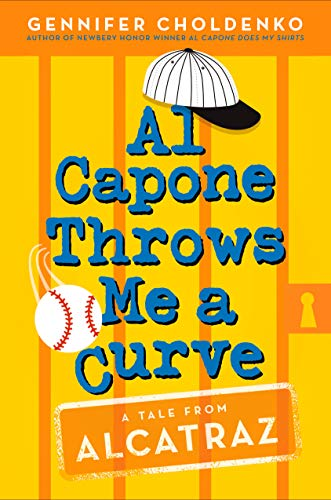 Al Capone Throws Me A Curve By Gennifer Choldenko