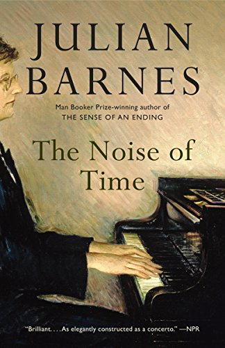 The Noise of Time By Julian Barnes