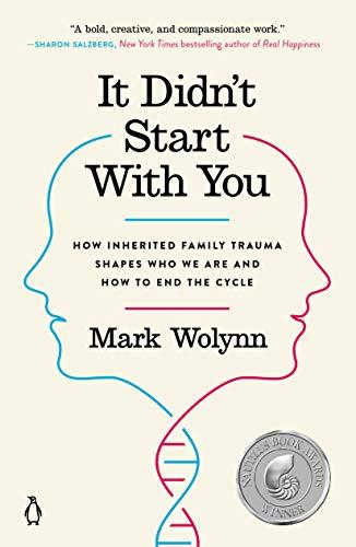 It Didn't Start with You By Mark Wolynn (Mark Wolynn)