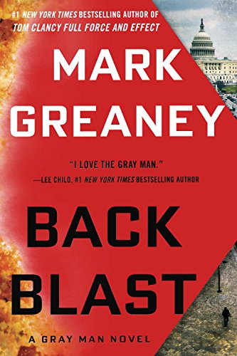 Back Blast (Gray Man) By Mark Greaney