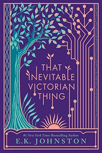 That Inevitable Victorian Thing von E.K. Johnston