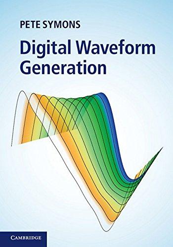 Digital Waveform Generation By Dr Pete Symons