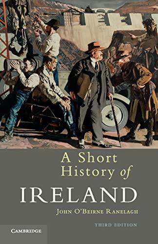 A Short History of Ireland By John O'Beirne Ranelagh