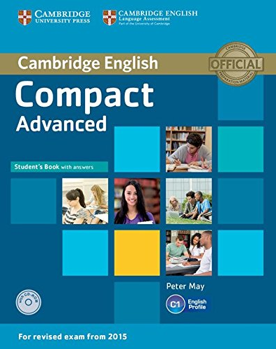 Compact Advanced Student's Book with Answers with CD-ROM By Peter May