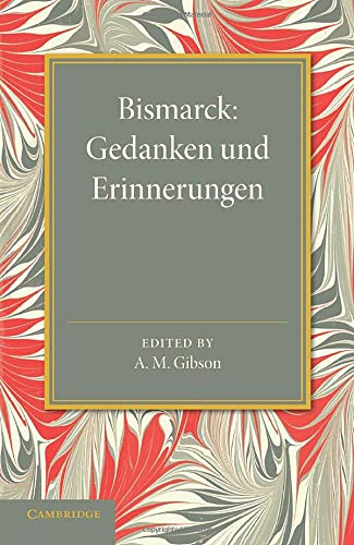 Bismarck By A. M. Gibson