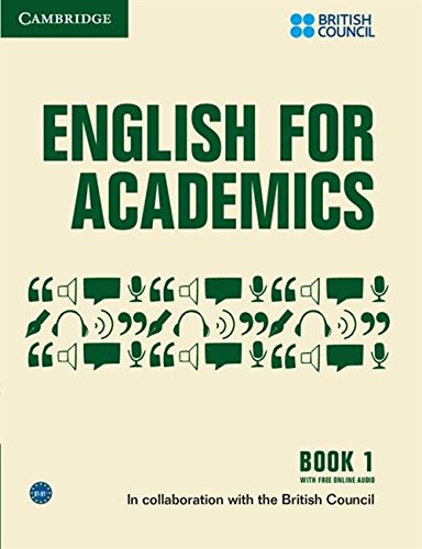 English for Academics 1 Book with Online Audio by British Council
