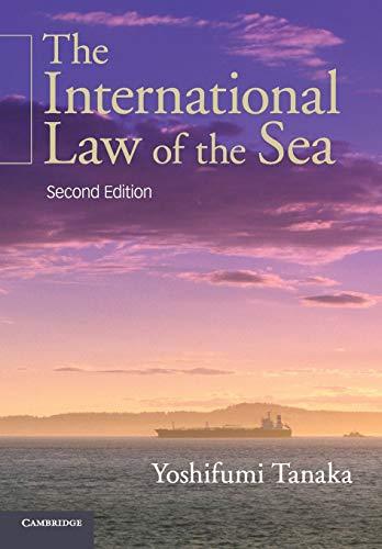 The International Law of the Sea By Yoshifumi Tanaka (University of Copenhagen)