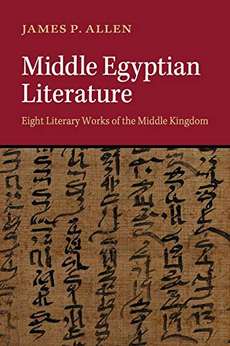 Middle Egyptian Literature By James P. Allen (Brown University, Rhode Island)