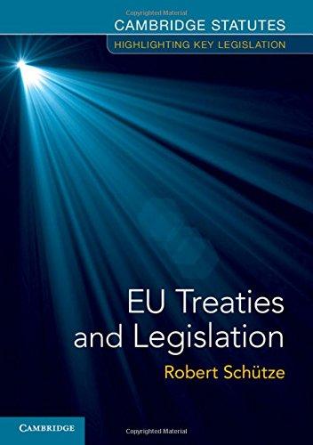 EU Treaties and Legislation by Robert Schutze
