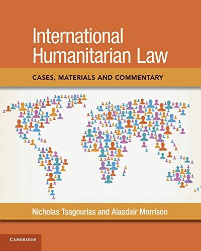 International Humanitarian Law By Nicholas Tsagourias (University of Sheffield)