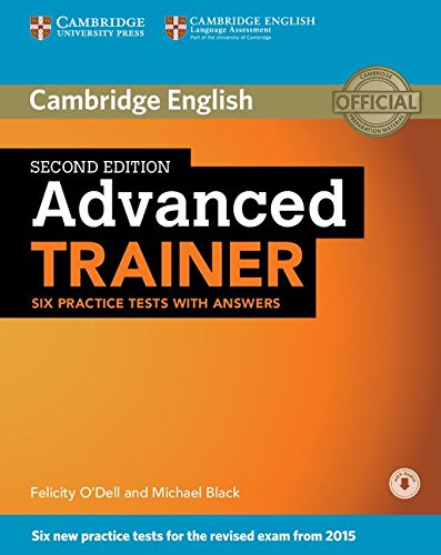 Advanced Trainer Six Practice Tests with Answers with Audio By Michael Black
