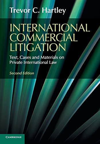 International Commercial Litigation By Trevor C. Hartley (London School of Economics and Political Science)