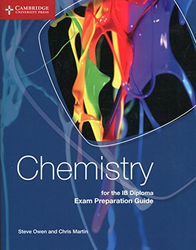 Chemistry for the IB Diploma Exam Preparation Guide By Steve Owen