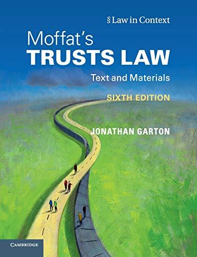 Moffat's Trusts Law 6th Edition By Jonathan Garton (University of Warwick)