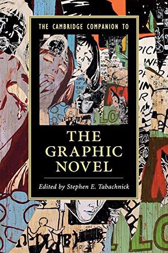 The Cambridge Companion to the Graphic Novel par Stephen E. Tabachnick (University of Memphis)